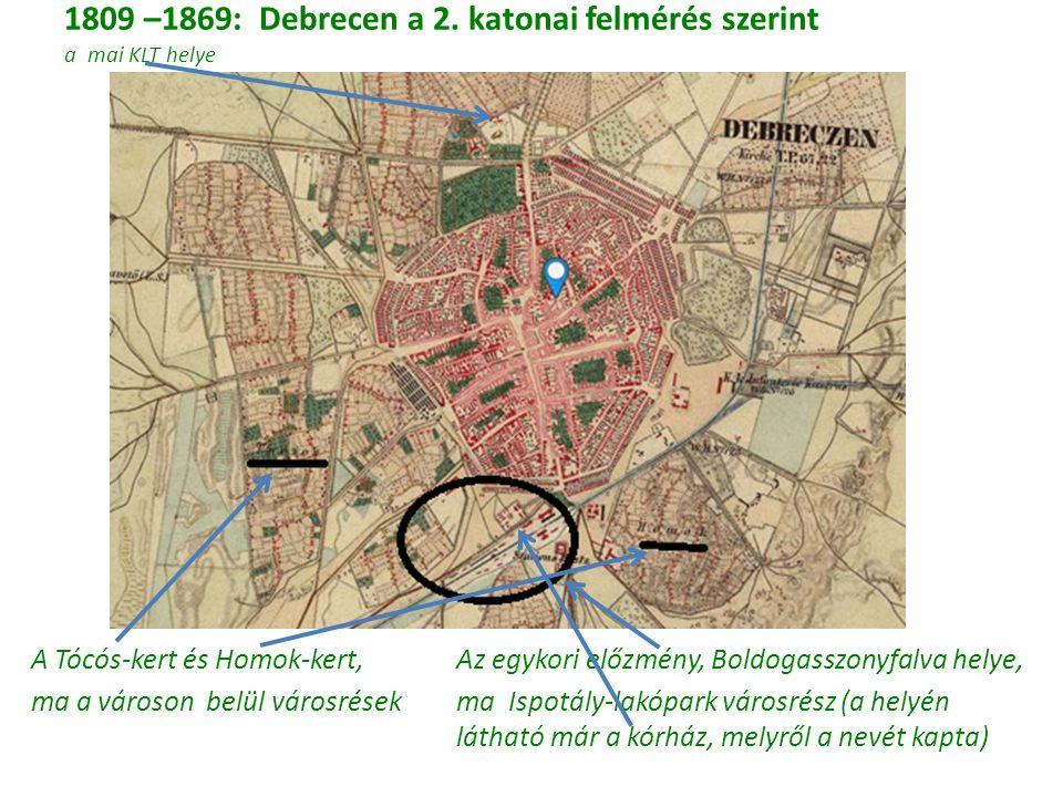 1809 –1869: Debrecen a 2.