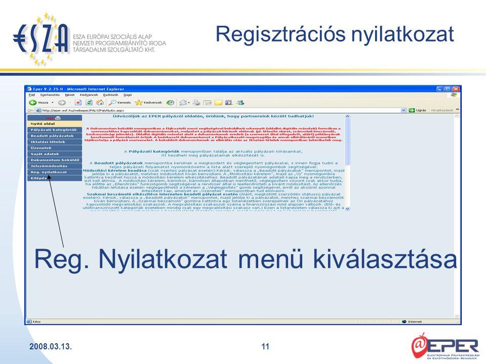 2008.03.13.11 Regisztrációs nyilatkozat Reg. Nyilatkozat menü kiválasztása