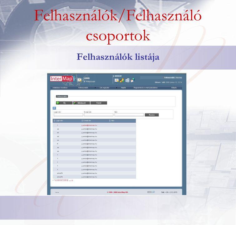 Felhasználók/Felhasználó csoportok Felhasználók listája
