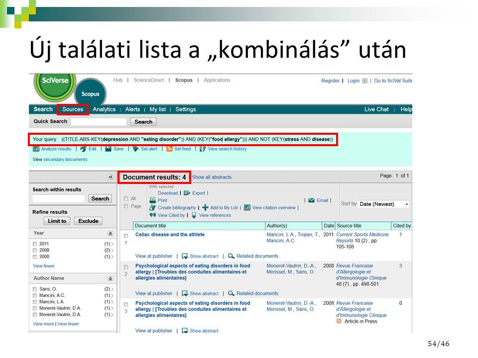 """Új találati lista a """"kombinálás"""" után 54/46"""