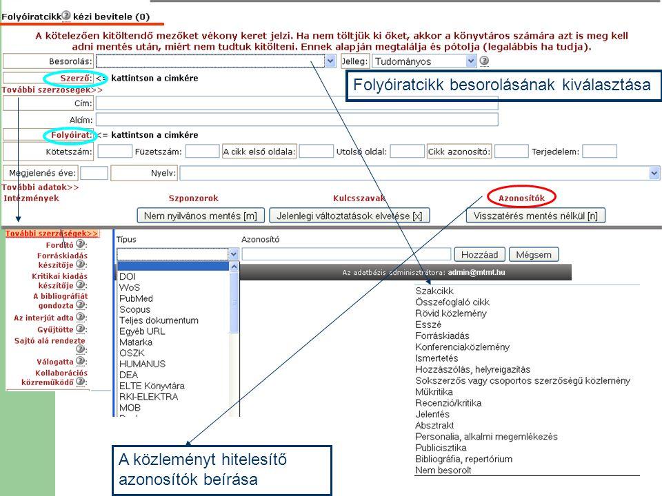 Folyóiratcikk besorolásának kiválasztása A közleményt hitelesítő azonosítók beírása
