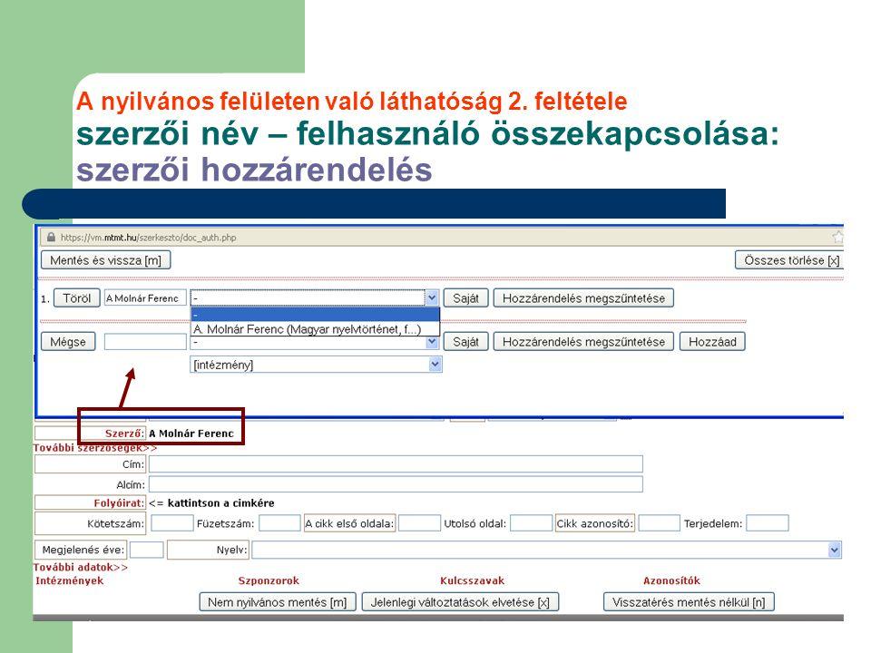 A nyilvános felületen való láthatóság 2. feltétele szerzői név – felhasználó összekapcsolása: szerzői hozzárendelés