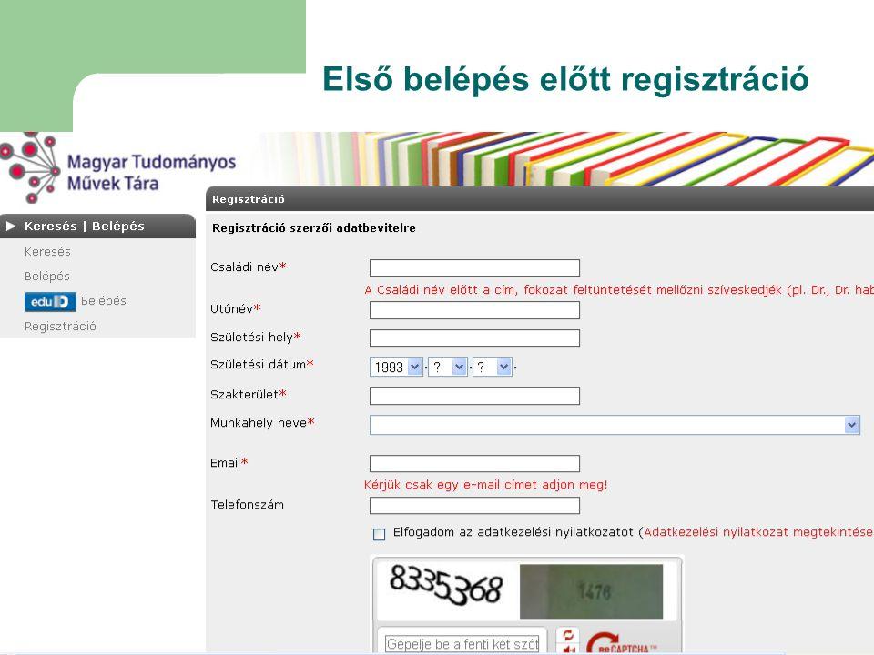 Első belépés előtt regisztráció