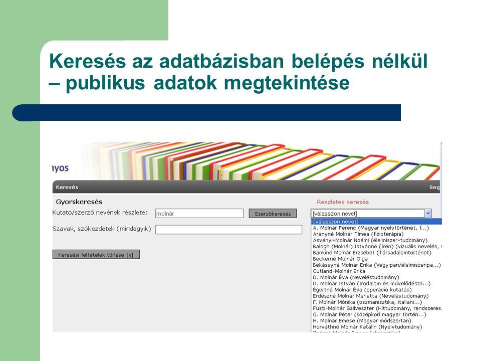 Keresés az adatbázisban belépés nélkül – publikus adatok megtekintése