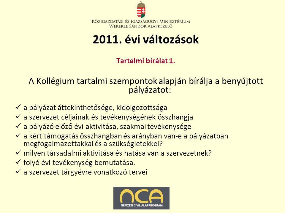 2011. évi változások Tartalmi bírálat 1.