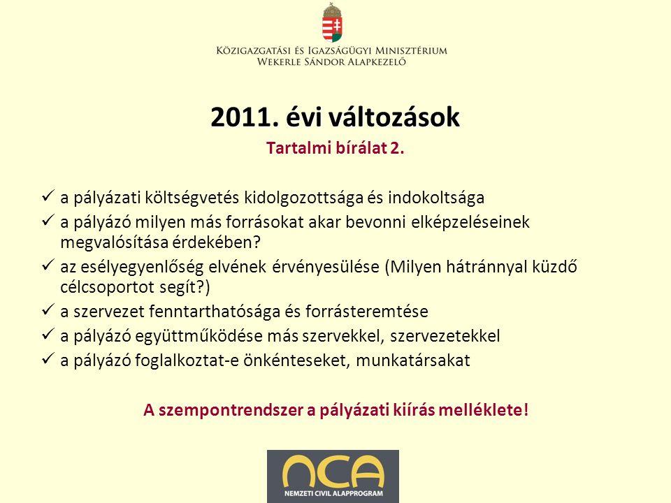 2011. évi változások Tartalmi bírálat 2.