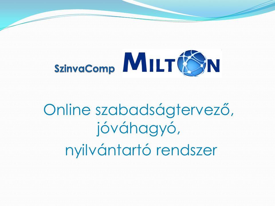 Online szabadságtervező, jóváhagyó, nyilvántartó rendszer