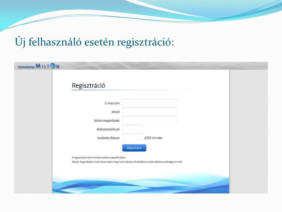 Új felhasználó esetén regisztráció: