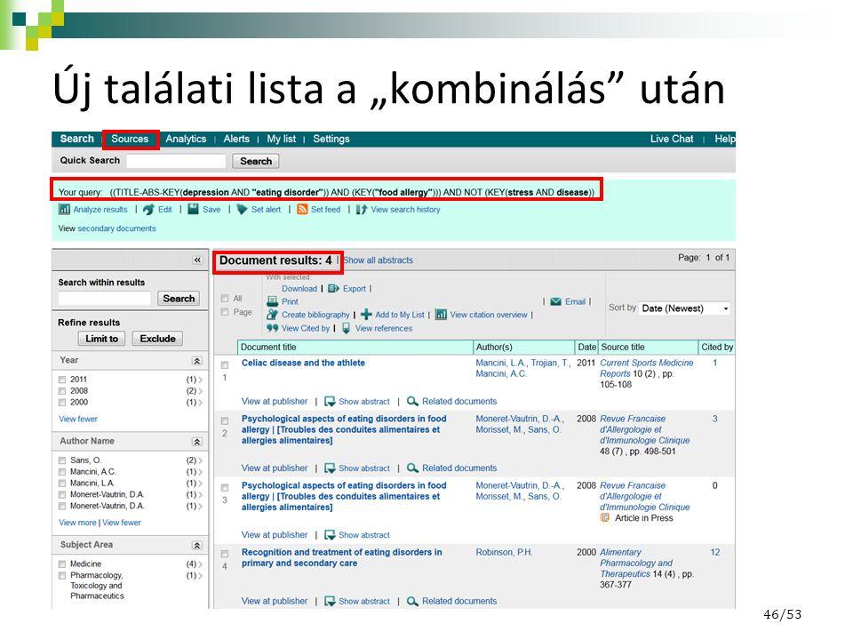 """Új találati lista a """"kombinálás után 46/53"""