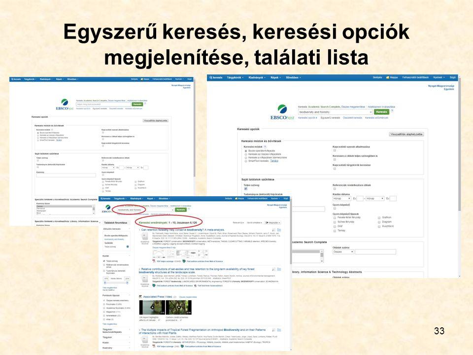 33 Egyszerű keresés, keresési opciók megjelenítése, találati lista