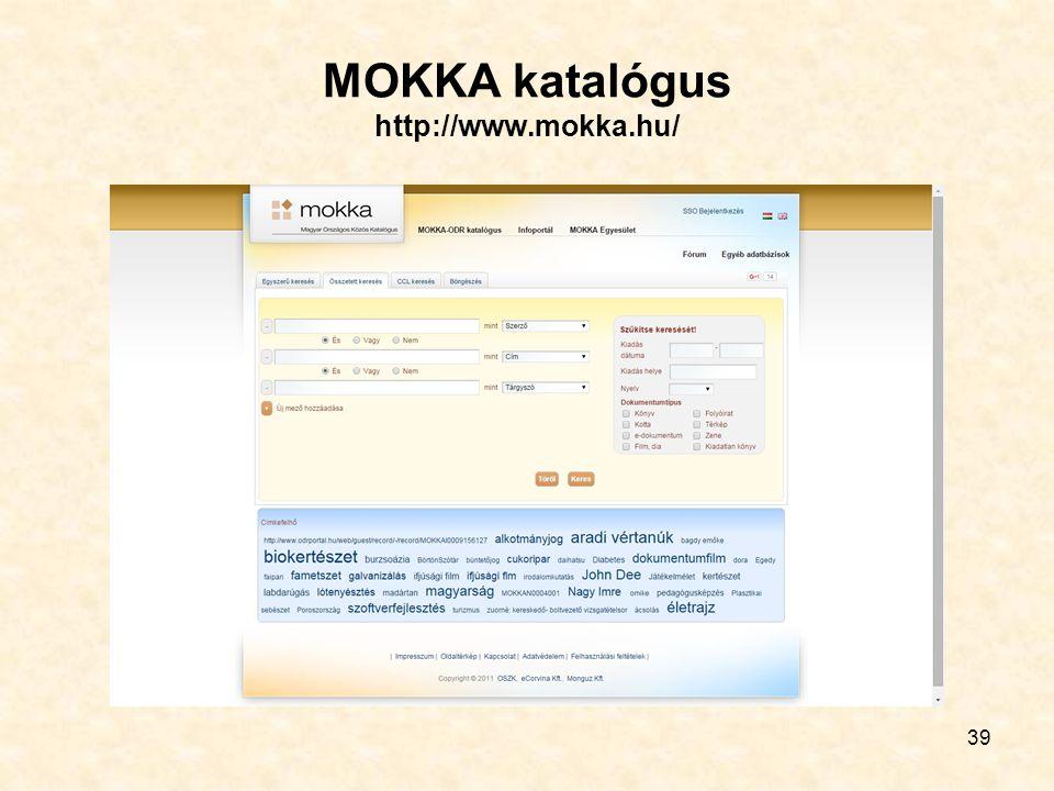39 MOKKA katalógus http://www.mokka.hu/
