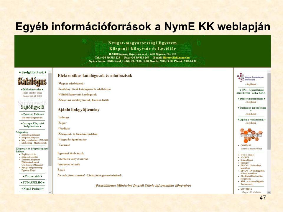 47 Egyéb információforrások a NymE KK weblapján