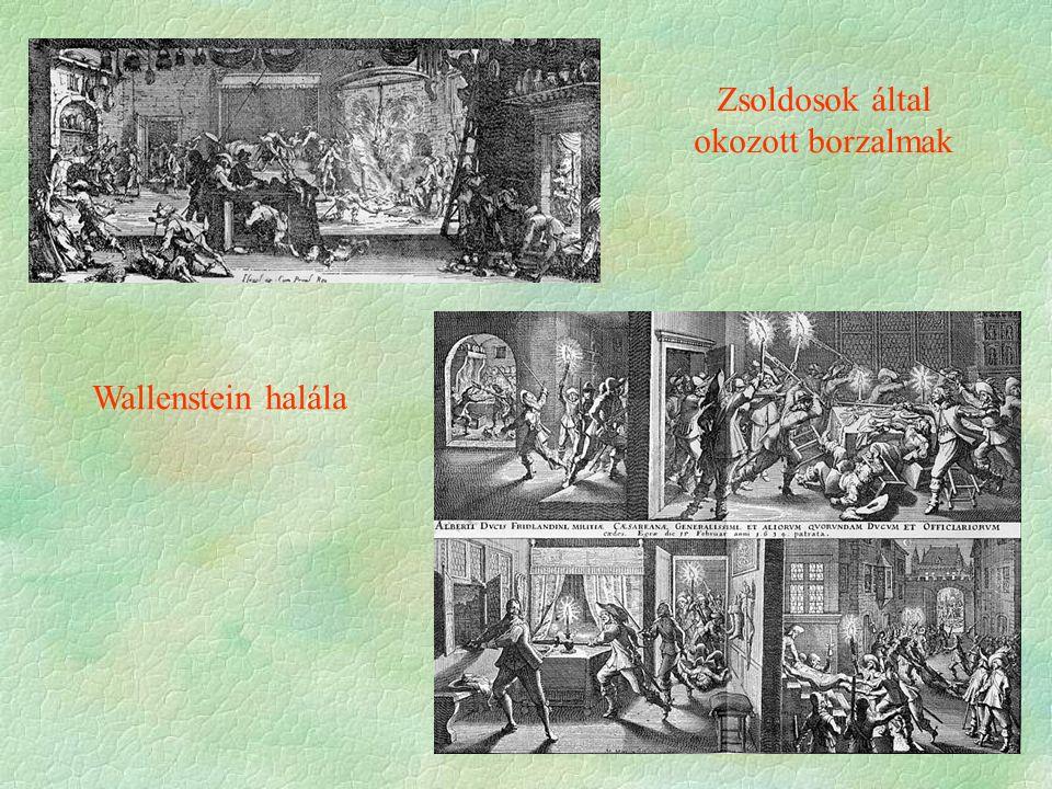 Zsoldosok által okozott borzalmak Wallenstein halála