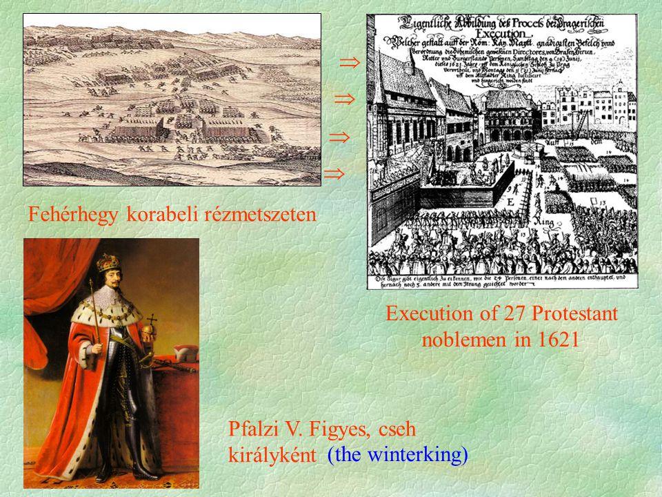 Execution of 27 Protestant noblemen in 1621 Fehérhegy korabeli rézmetszeten Pfalzi V.