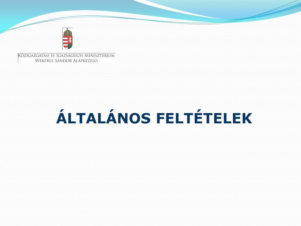 ÁLTALÁNOS FELTÉTELEK