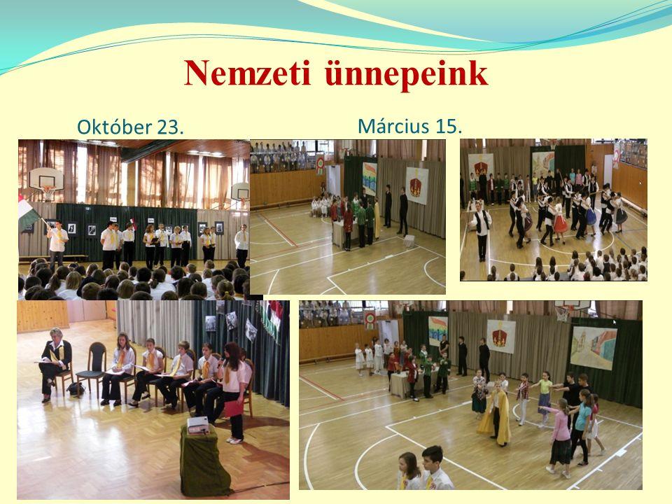 Nemzeti ünnepeink Október 23. Március 15.