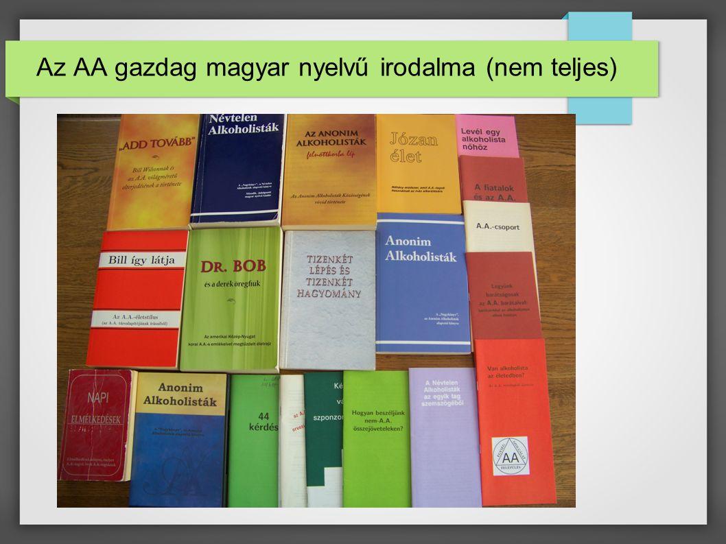 Az AA gazdag magyar nyelvű irodalma (nem teljes)