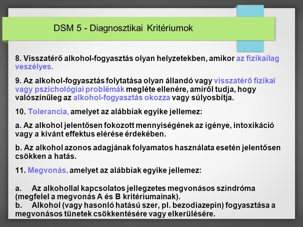 DSM 5 - Diagnosztikai Kritériumok 8.