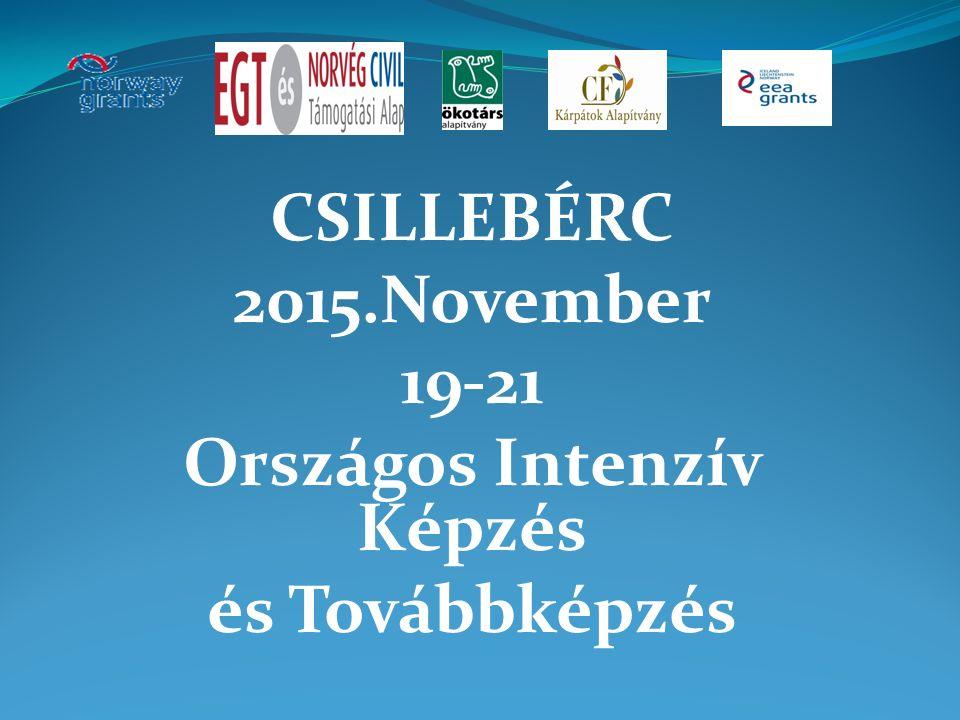CSILLEBÉRC 2015.November 19-21 Országos Intenzív Képzés és Továbbképzés