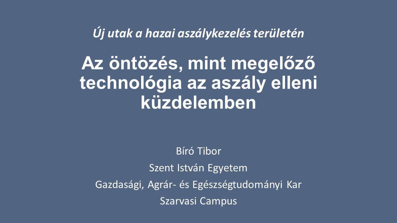 Az öntözés, mint megelőző technológia az aszály elleni küzdelemben Bíró Tibor Szent István Egyetem Gazdasági, Agrár- és Egészségtudományi Kar Szarvasi