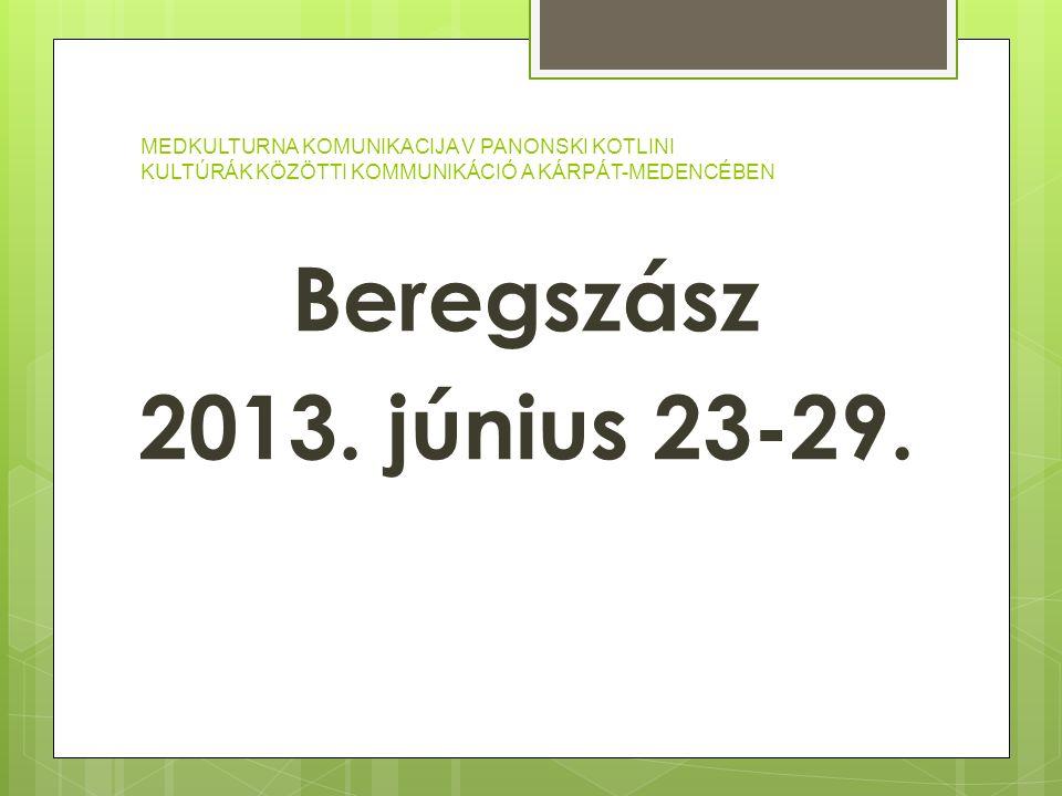 Beregszász 2013. június 23-29.