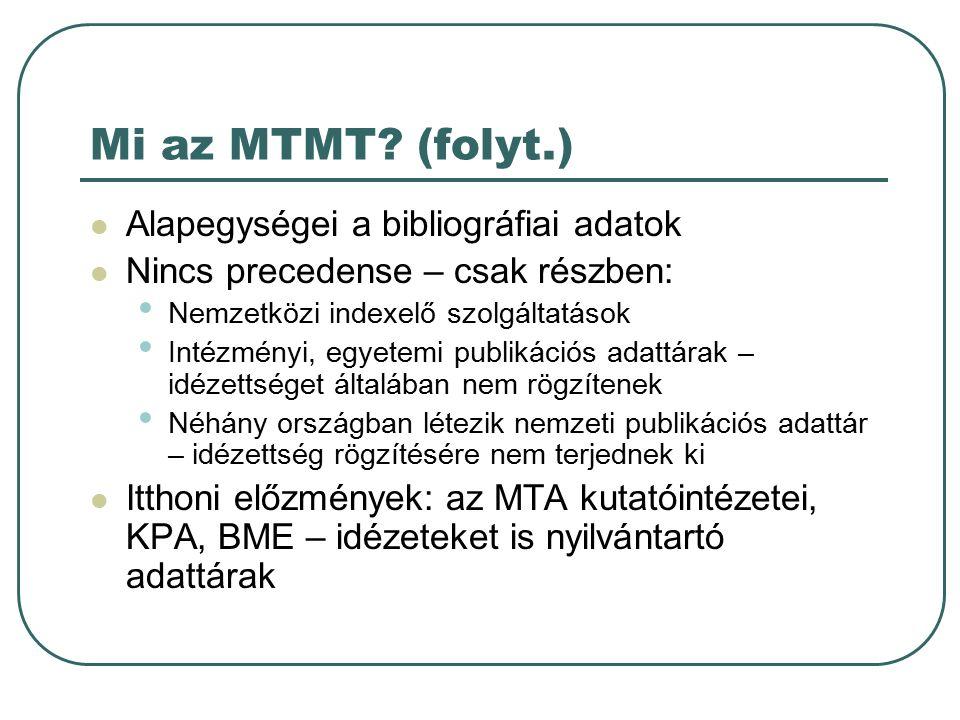 Mi az MTMT.