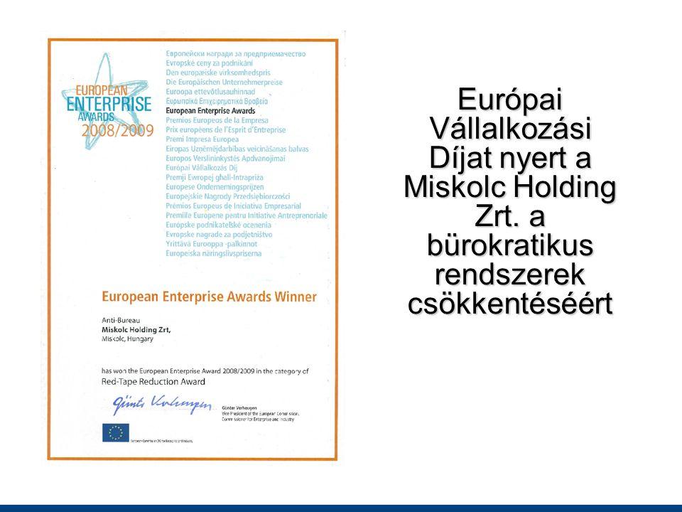 Európai Vállalkozási Díjat nyert a Miskolc Holding Zrt. a bürokratikus rendszerek csökkentéséért