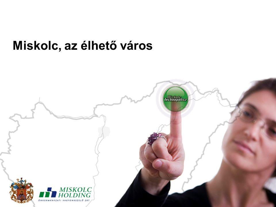 Miskolc, az élhető város