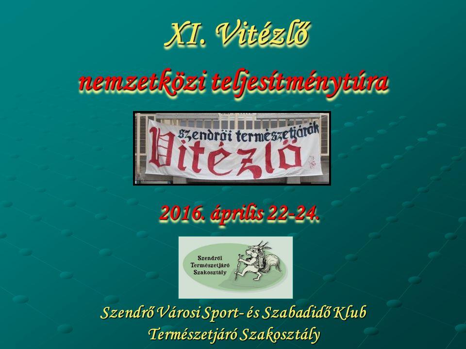 Szendrő Városi Sport- és Szabadidő Klub Természetjáró Szakosztály 2016.
