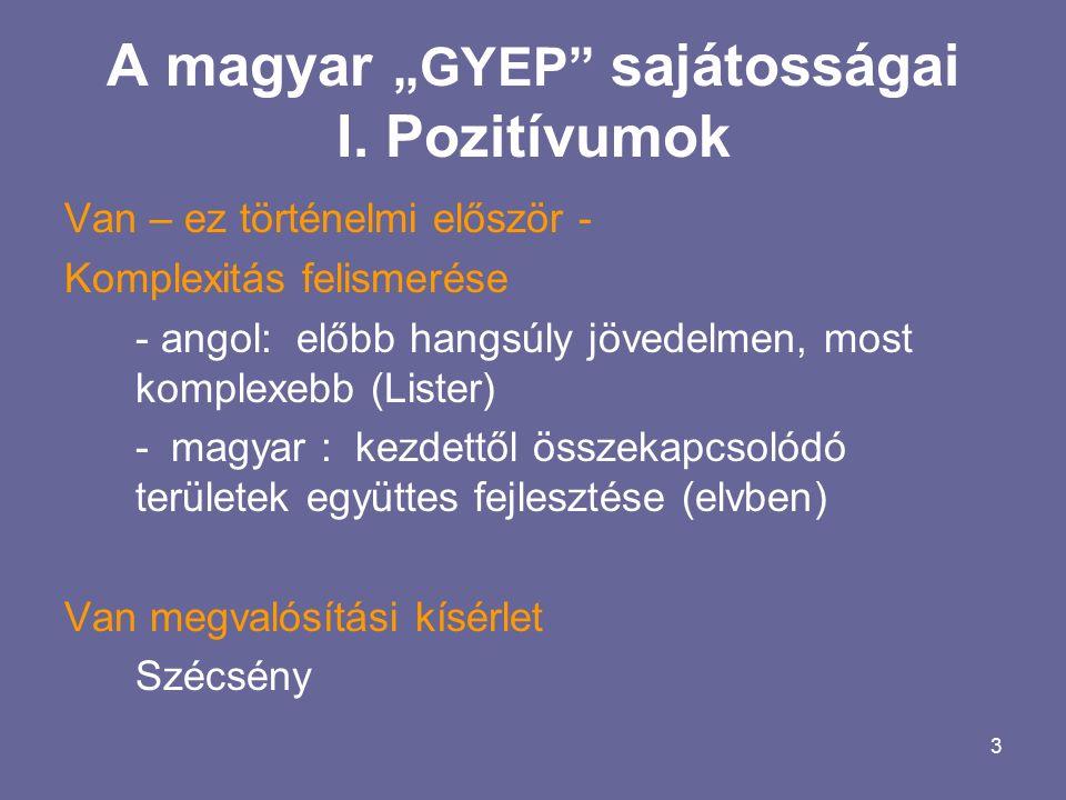 """3 A magyar """"GYEP sajátosságai I."""