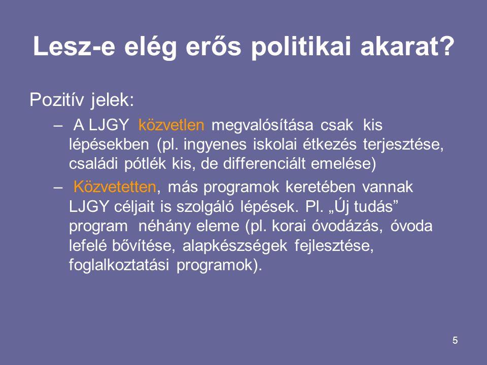 5 Lesz-e elég erős politikai akarat.