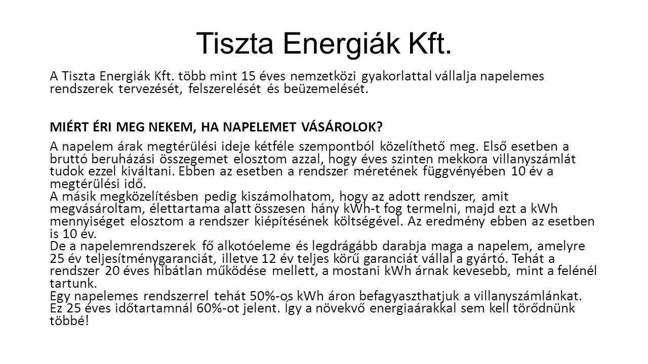Tiszta Energiák Kft. A Tiszta Energiák Kft.