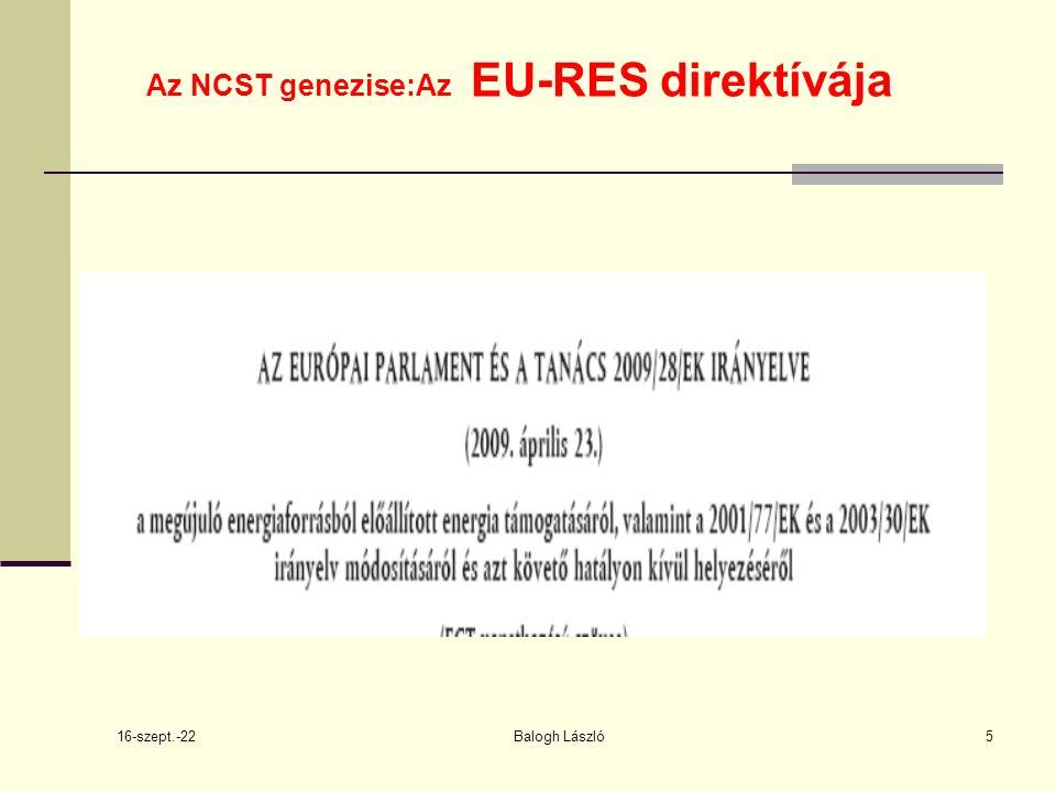 16-szept.-22 Balogh László5 Az NCST genezise:Az EU-RES direktívája