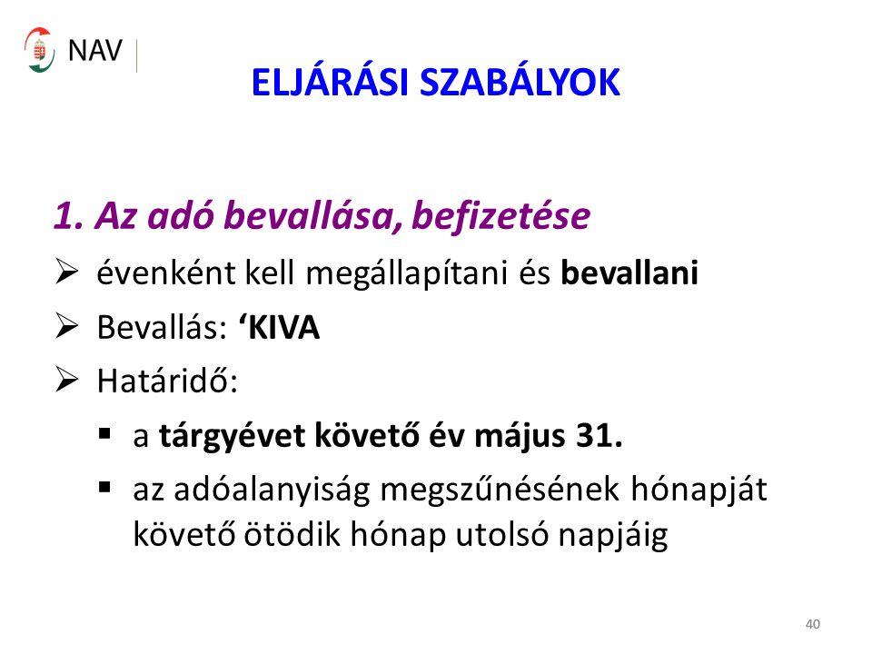 40 ELJÁRÁSI SZABÁLYOK 1.