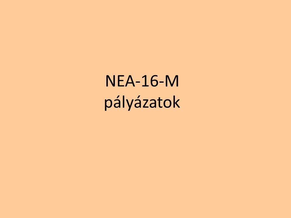 NEA-16-M pályázatok