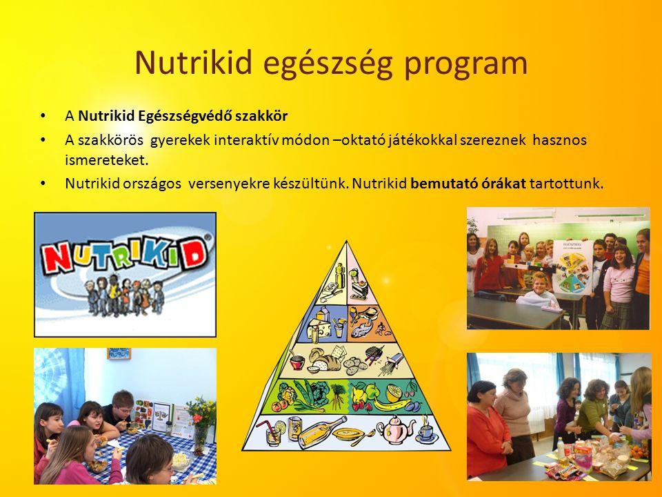 Nutrikid egészség program A Nutrikid Egészségvédő szakkör A szakkörös gyerekek interaktív módon –oktató játékokkal szereznek hasznos ismereteket.