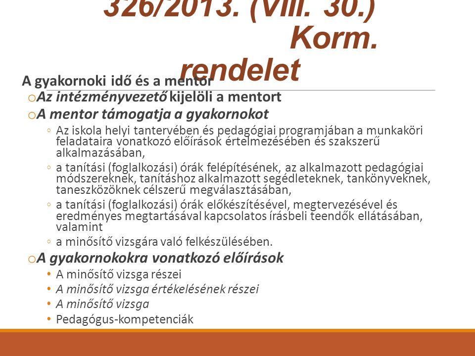 326/2013. (VIII. 30.) Korm.