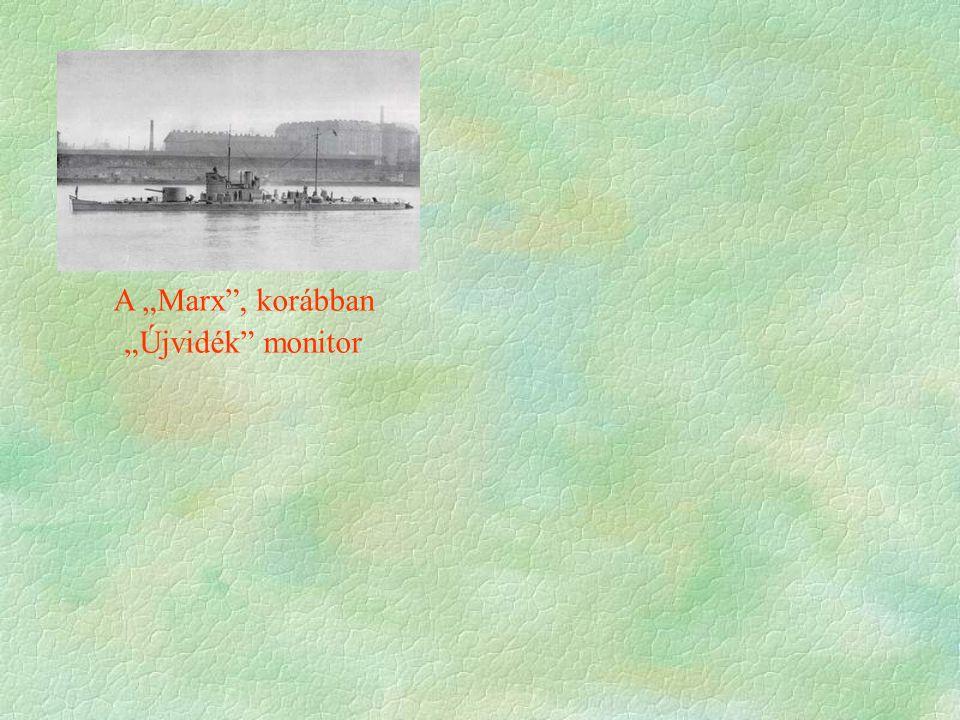 """A """"Marx , korábban """"Újvidék monitor"""