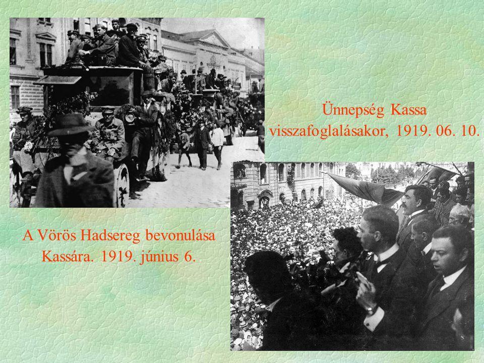 A Vörös Hadsereg bevonulása Kassára. 1919. június 6.