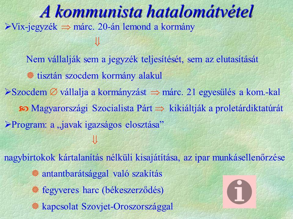 A kommunista hatalomátvétel  Vix-jegyzék  márc.