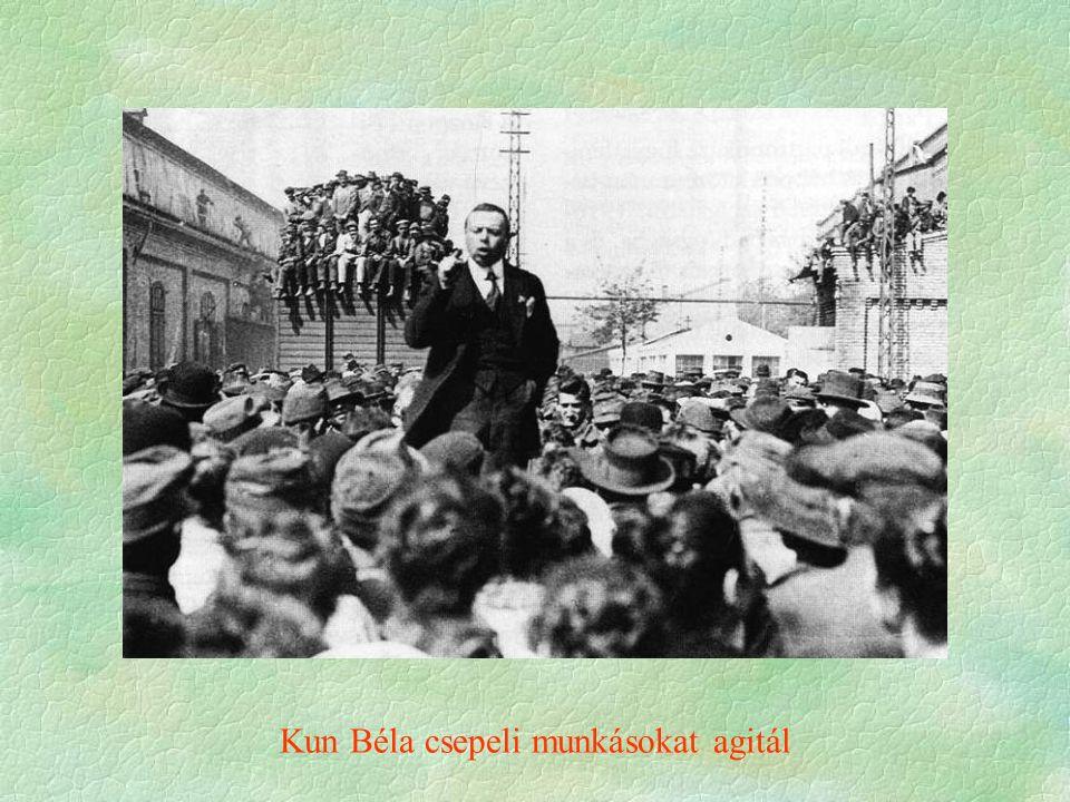 Kun Béla csepeli munkásokat agitál