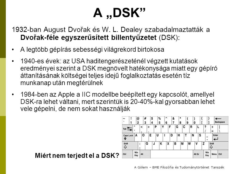 """A """"DSK"""" 1932-ban August Dvořak és W. L. Dealey szabadalmaztatták a Dvořak-féle egyszerűsített billentyűzetet (DSK): A legtöbb gépírás sebességi világr"""
