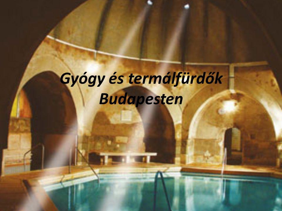 Gyógy és termálfürdők Budapesten