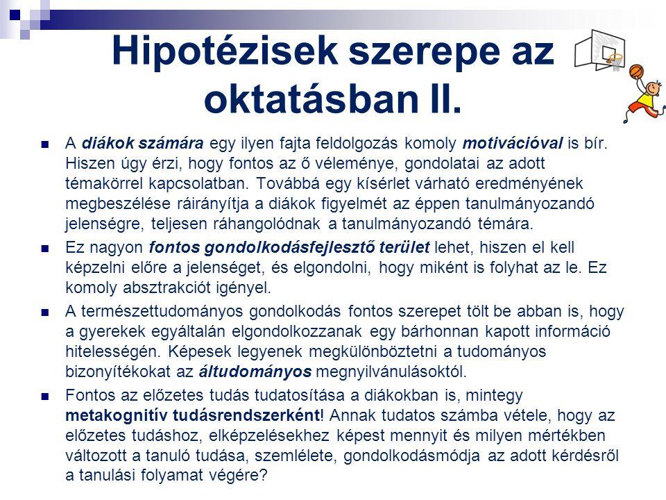 Hipotézisek szerepe az oktatásban II.