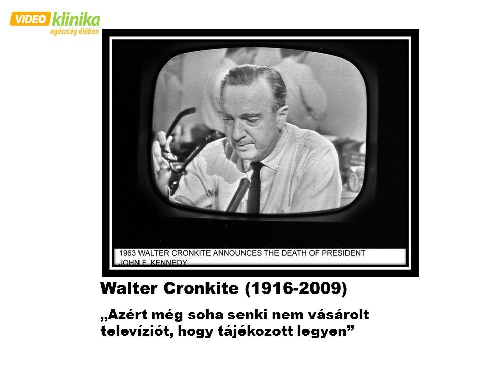 """Walter Cronkite (1916-2009) """"Azért még soha senki nem vásárolt televíziót, hogy tájékozott legyen"""""""