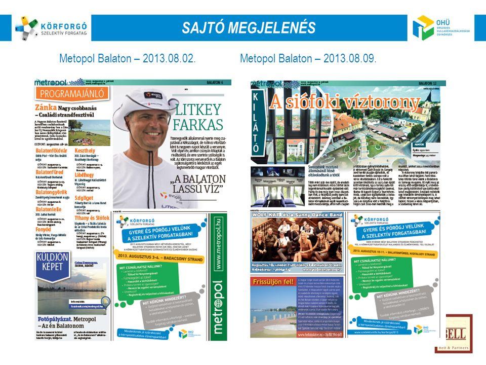 SajtóRádióOnlineKözterület OnlineSajtóKözterület Metopol Balaton – 2013.08.02.Metopol Balaton – 2013.08.09.