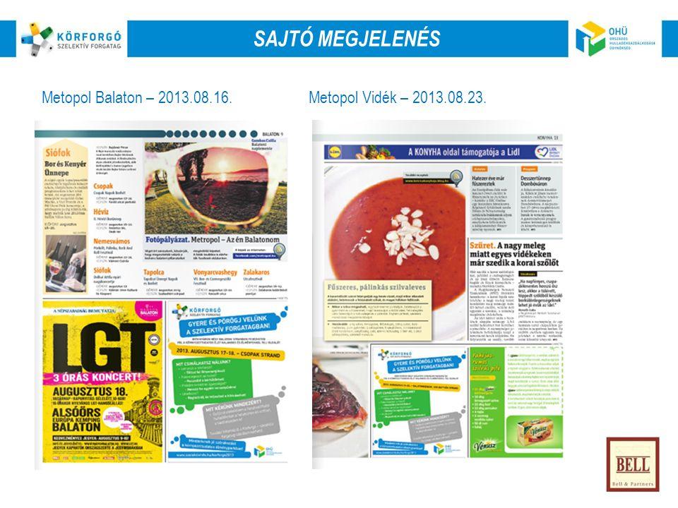 SajtóRádióOnlineKözterület OnlineSajtóKözterület Metopol Balaton – 2013.08.16.Metopol Vidék – 2013.08.23.