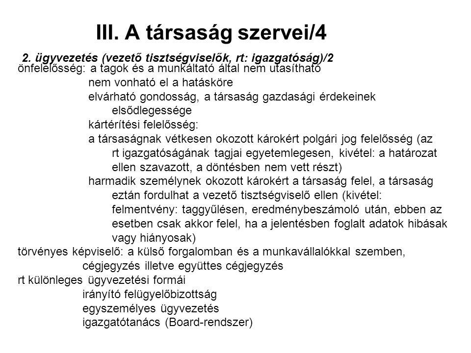 III. A társaság szervei/4 2.