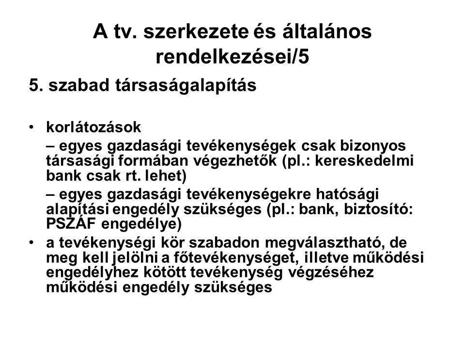 A tv. szerkezete és általános rendelkezései/5 5.