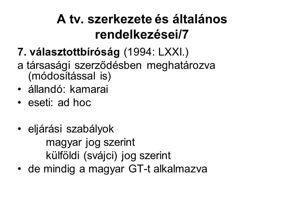 A tv. szerkezete és általános rendelkezései/7 7.